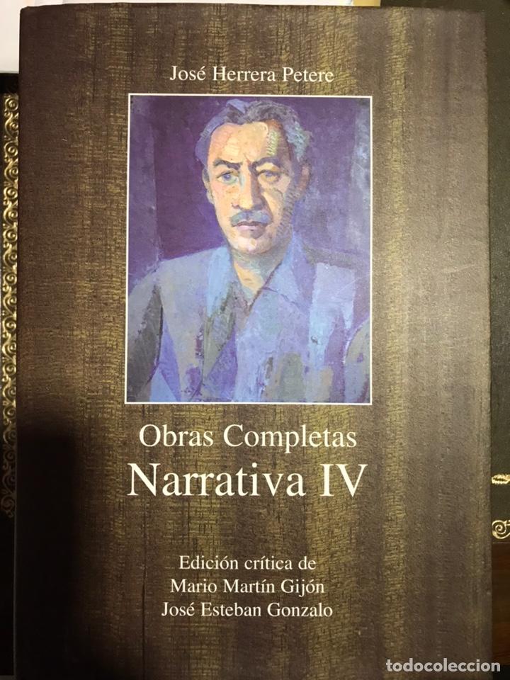 JOSÉ HERRERA PETERE. NARRATIVA IV. OBRAS COMPLETAS. 2010 (Libros Nuevos - Narrativa - Literatura Española)