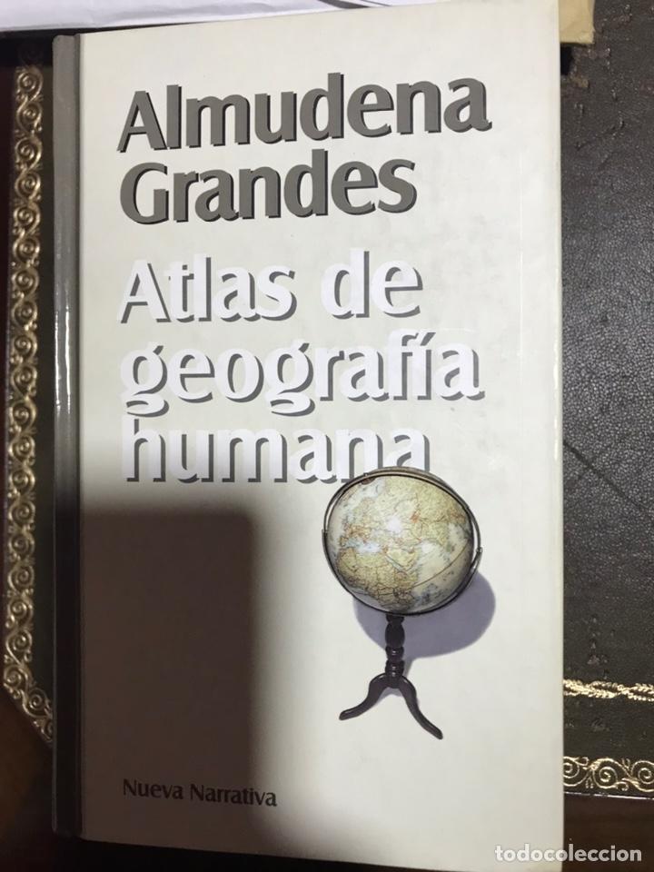 ATLAS DE GEOGRAFÍA HUMANA. ALMUDENA GRANDES. (Libros Nuevos - Narrativa - Literatura Española)