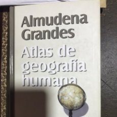 Libros: ATLAS DE GEOGRAFÍA HUMANA. ALMUDENA GRANDES.. Lote 182358966