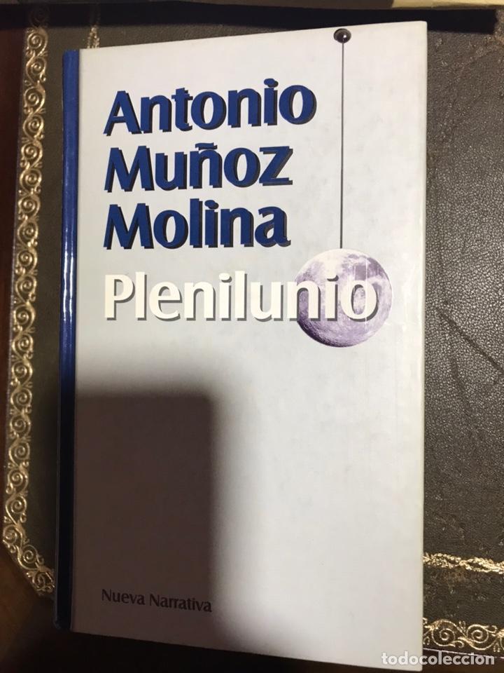 PLENILUNIO. ANTONIO MUÑOZ MOLINA. (Libros Nuevos - Narrativa - Literatura Española)