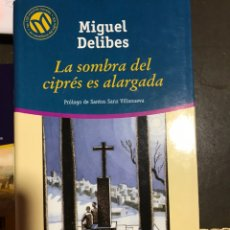 Libros: LA SOMBRA DEL CIPRÉS ES ALARGADA. MIGUEL DELIBES. Lote 182704483