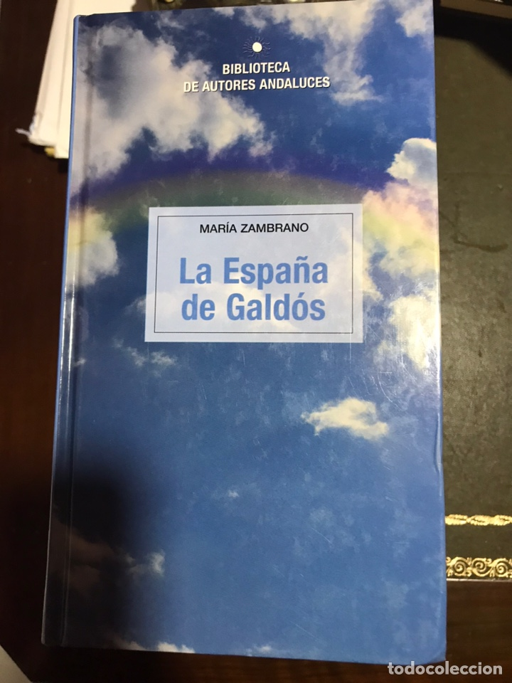 LA ESPAÑA DE GALDOS. MARÍA ZAMBRANO (Libros Nuevos - Narrativa - Literatura Española)