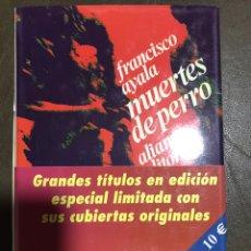 Libros: MUERTES DE PERRO FRANCISCO AYALA. Lote 182706508