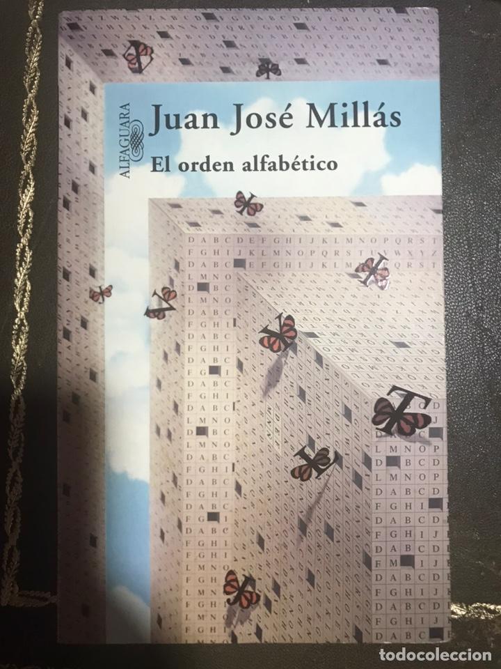EL ORDEN ALFABÉTICO. JUAN JOSÉ MILLAS (Libros Nuevos - Narrativa - Literatura Española)
