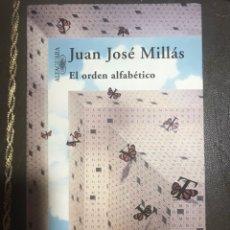 Libros: EL ORDEN ALFABÉTICO. JUAN JOSÉ MILLAS. Lote 182754621