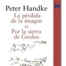 Libros: LA PÉRDIDA DE LA IMAGEN O POR LA SIERRA DE GREDOS. Lote 182844305
