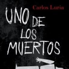Libros: UNO DE LOS MUERTOS. Lote 183276118