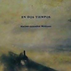Libros: EN DOS TIEMPOS. Lote 183297000