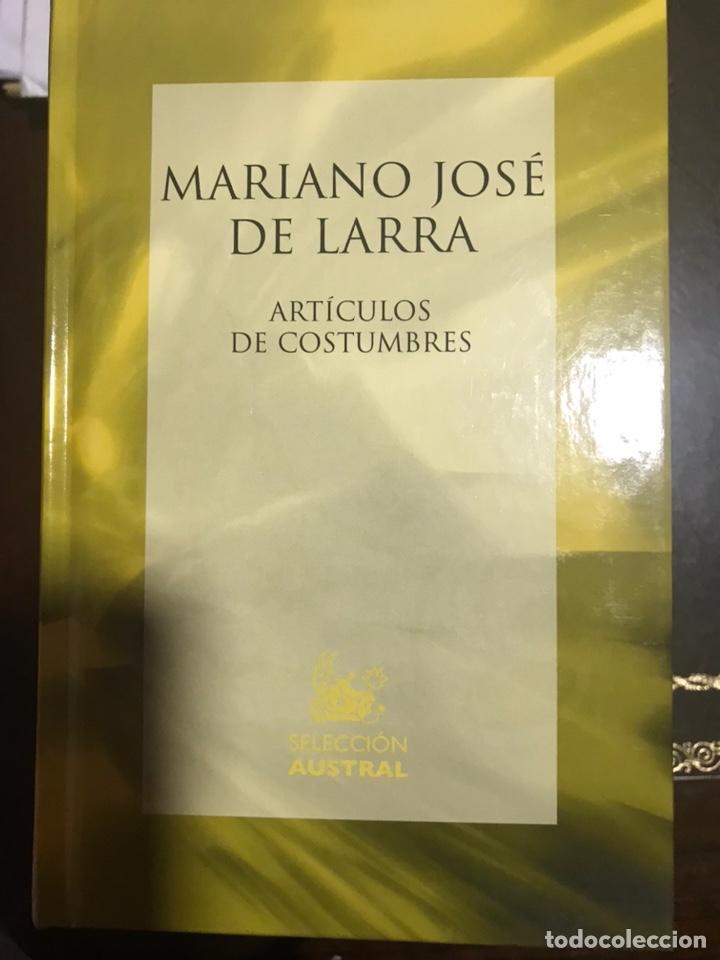 MARIANO JOSÉ DE LARRA ARTÍCULOS DE COSTUMBRES (Libros Nuevos - Narrativa - Literatura Española)