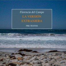 Libros: LA VERSIÓN EXTRANJERA.FLORENCIA DEL CAMPO.. Lote 183491385