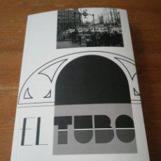 Libros: EL TUBO. BAYO GRIS.. Lote 184008558
