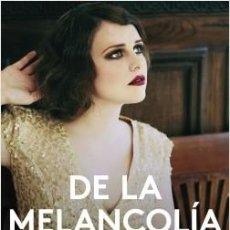 Libros: DE LA MELANCOLÍA. ESPIDO FREIRE.. Lote 184315687