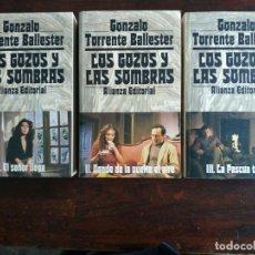 Libros: NOVELA, SAGA FAMILIAR, LOS GOZOS Y LAS SOMBRAS DE GONZALO TORRENTE, TRILOGIA COMPLETA EN 3, VOL.. Lote 184362567