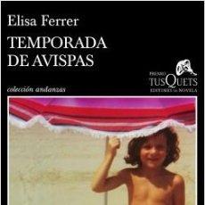 Libros: TEMPORADA DE AVISPAS. ELISA FERRER. Lote 184639297