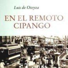 Libros: EN EL REMOTO CIPANGO. Lote 186393470