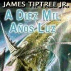 Libros: A DIEZ MIL AÑOS LUZ. Lote 187185110