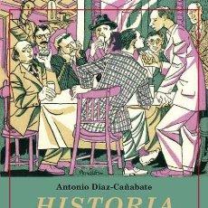Livres: HISTORIA DE UNA TERTULIA. ANTONIO DÍAZ-CAÑABATE.. Lote 209885745