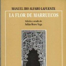Libros: LA FLOR DE MARRUECOS (MANUEL IBO ALFARO) EUNSA 1998. Lote 188012000