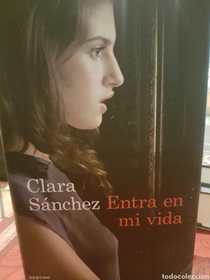 ENTRA EN MI VIDA, DE CLARA SÁNCHEZ (Libros Nuevos - Narrativa - Literatura Española)