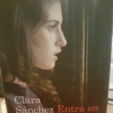 Libros: ENTRA EN MI VIDA, DE CLARA SÁNCHEZ. Lote 190029471