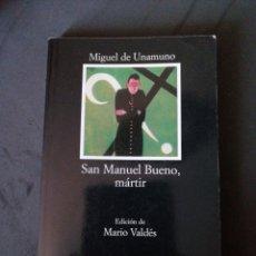 Libros: SAN MANUEL BUENO, MÁRTIR DE MIGUEL DE UNAMUNO. Lote 190074976