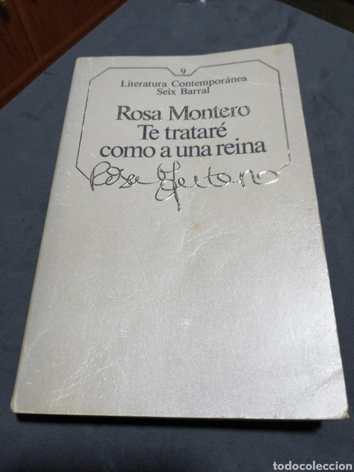 TE TRATARE COMO A UNA REINA., ROSA MONTERO (Libros Nuevos - Narrativa - Literatura Española)