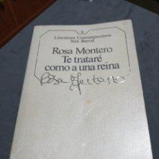 Libros: TE TRATARE COMO A UNA REINA., ROSA MONTERO. Lote 190626020