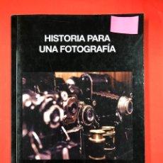 Libros: HISTORIA DE UNA FOTOGRAFIA - F.F. MICOL - EDITORIAL AMARANTE 1ª EDICION 2014. Lote 191621537