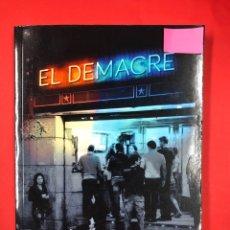 Libros: EL DEMACRE - JUAN MUÑOZ FLOREZ - EDITORIAL AMARANTE 1ª EDICION 2016. Lote 191622100