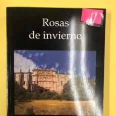 Libros: ROSAS DE INVIERNO - J. MARTIN LAZARO (JOTAMAR) - EDITORIAL AMARANTE 1ª EDICION 2015. Lote 191693128