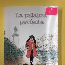 Libros: LA PALABRA PERFECTA - ANTONIO DOMINGO MUÑOZ - EDITORIAL AMARANTE 1ª EDICION 2017. Lote 191712800