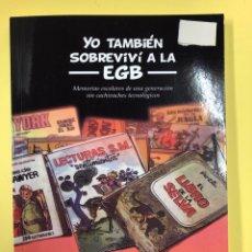 Libros: YO TAMBIEN SOBREVIVI A LA EGB - RAMON CHAVES - EDITORIAL AMARANTE 1ª EDICION 2016. Lote 191722295