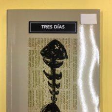 Libros: TRES DIAS - SUSANA CREMADES - LC EDITORES 1ª EDICION 2018. Lote 191722536