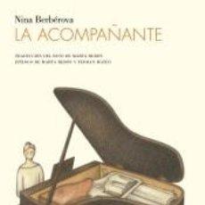 Libros: LA ACOMPAÑANTE. Lote 191785710