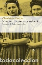 NINGUNO DE NOSOTROS VOLVERÁ (Libros Nuevos - Narrativa - Literatura Española)