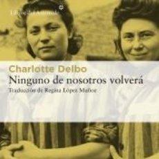 Libros: NINGUNO DE NOSOTROS VOLVERÁ. Lote 191868576