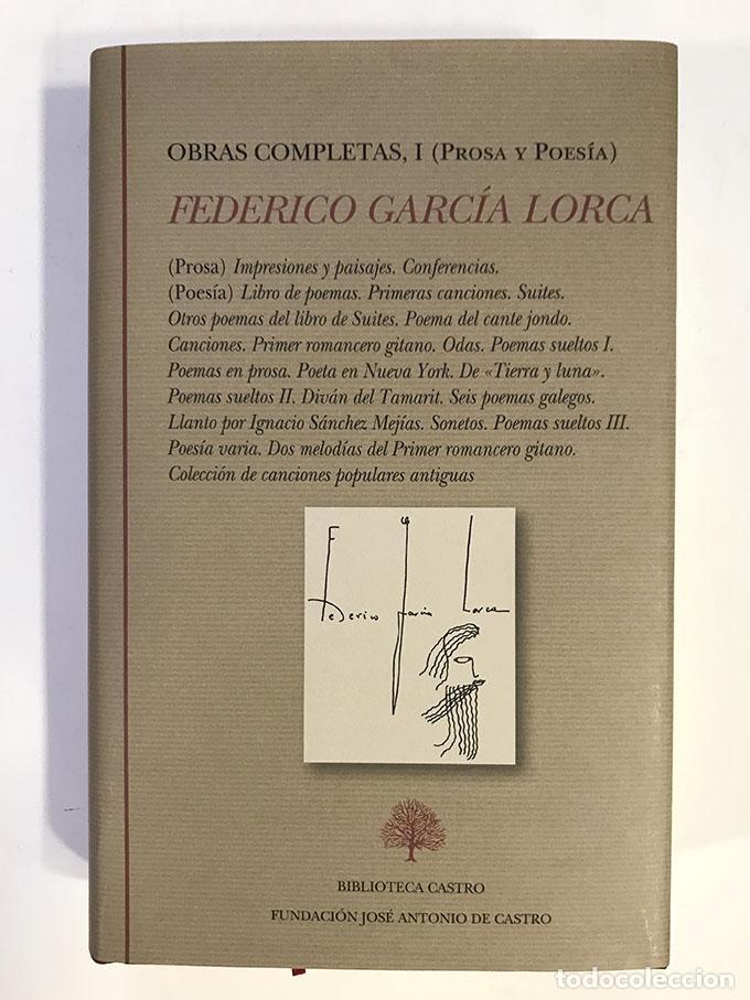 FEDERICO GARCÍA LORCA. OBRAS COMPLETAS, I. PROSA Y POESÍA (Libros Nuevos - Narrativa - Literatura Española)