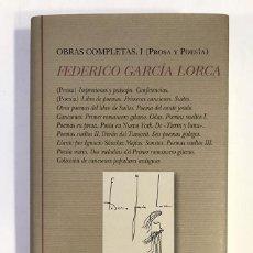 Libros: FEDERICO GARCÍA LORCA. OBRAS COMPLETAS, I. PROSA Y POESÍA. Lote 191975702