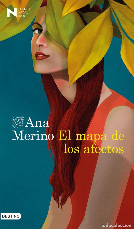 EL MAPA DE LOS AFECTOS.ANA MERINO. PREMIO NADAL DE NOVELA 2020 (Libros Nuevos - Narrativa - Literatura Española)