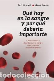 QUÉ HAY EN LA SANGRE Y POR QUÉ DEBERÍA IMPORTARTE (Libros Nuevos - Narrativa - Literatura Española)