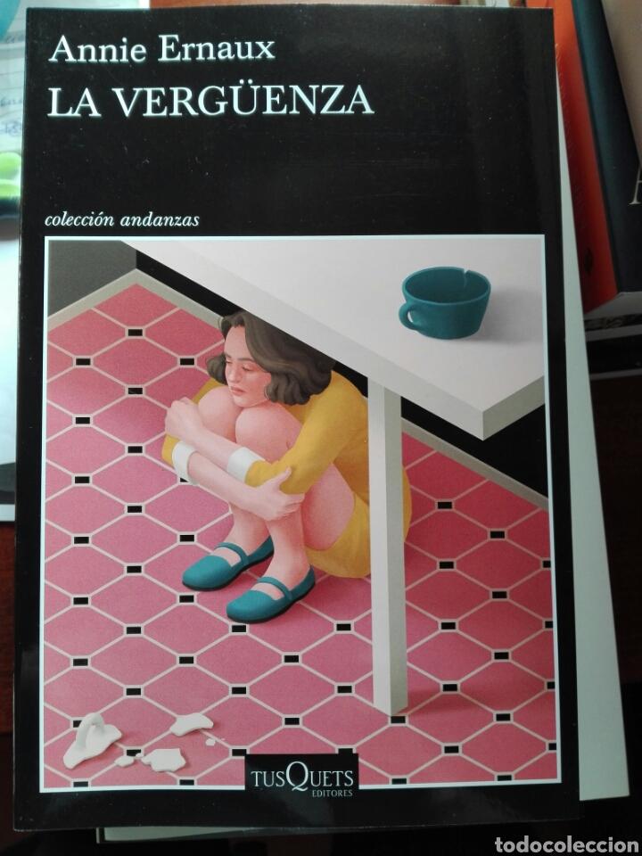 LA VERGÜENZA. ANNIE ERNAUX. TUSQUETS. COLECCIÓN ANDANZAS. 2020 (Libros Nuevos - Narrativa - Literatura Española)