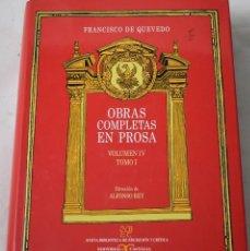 Libros: OBRAS COMPLETAS EN PROSA, TOMO I. FRANCISCO DE QUEVEDO.. Lote 194330798