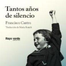 Libros: TANTOS AÑOS DE SILENCIO. Lote 194758813