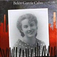 Libros: LA MADRINA DEL BATALLON BELEN GARCIA CALVO. Lote 194927037