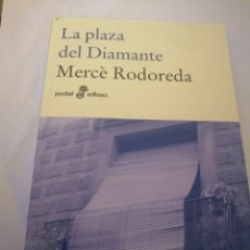 Libros: LA PLAZA DEL DIAMANTE DE MERCE RODOREDA. Lote 195041972
