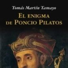 Libros: EL ENIGMA DE PONCIO PILATOS. Lote 195082076