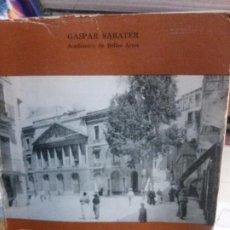 Libros: DE LA CASA DE LAS COMEDIAS AL TEATRO PRINCIPAL, GASPAR SABATER, CONSELL INSULAR DE MALLORCA.. Lote 195317273