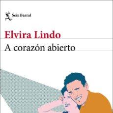 Libros: A CORAZÓN ABIERTO. ELVIRA LINDO. Lote 195340412