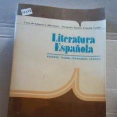 Libros: 12268 - LITERATURA ESPAÑOLA - CICLO DE LITERATURA Y LENGUA - POR VICENTE TUSON Y OTROS - AÑO 1980. Lote 195353842