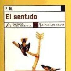 Libros: EL SENTIDO. Lote 195395485